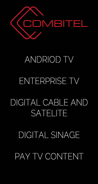 Combitel Andriod TV, Enterprise TV, Digital Cable and Satelite, Digital Sinage, Pay TV Content