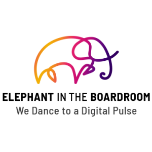 Elephant in the Boardroom - Dancing to a Digital Pulse